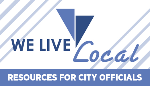 We Live Local Slider - resources for city officials